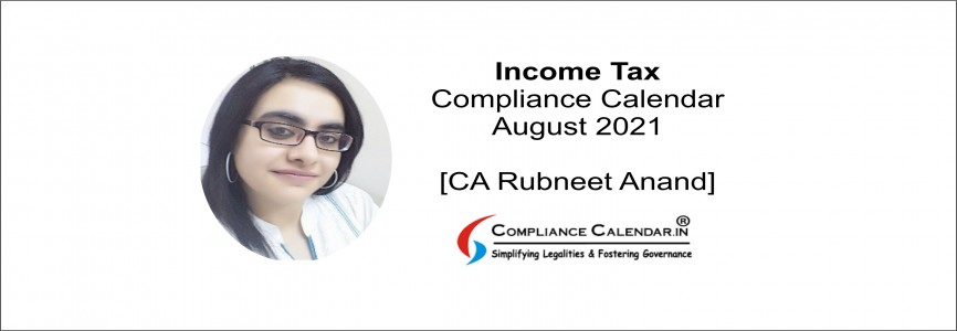 Income Tax Compliance Calendar and Direct Tax Updates 2020 By CA Rubneet Anand
