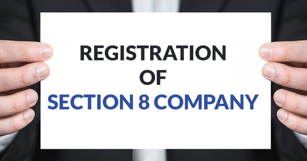 Section 8 Comapny Registration
